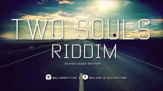 Two Souls Riddim (Reggae Beat Instrumental) 2015 - Alann Ulises Rhythm
