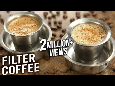 Filter Coffee | How To Make South Indian Filter Coffee At Home | Quick & Easy Coffee Recipe | Varun