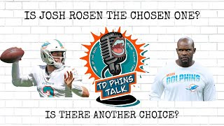 Miami Dolphins QB Josh Rosen Can Start This Year! Will He Take Advantage Or Mess It Up? Or??