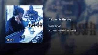 Ruth Brown  - A Lover is Forever