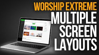 HOW TO HAVE MULTIPLE SCREEN OUTPUTS IN WORSHIP EXTREME | Upcoming Feature