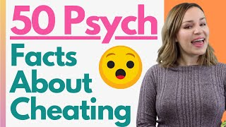 50 Psychological Facts About Cheating