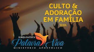 Culto de Adoração - 03/10/2021