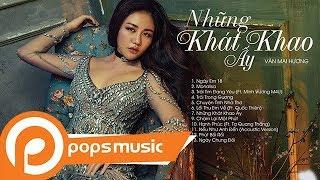 Album Những Khát Khao Ấy   Văn Mai Hương