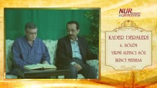 Prof. Dr. Alaaddin Başar - Kader Dersleri - Bölüm 6