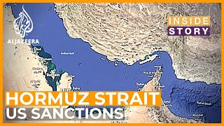 🇮🇷 Can Iran close Hormuz Strait? | Inside Story