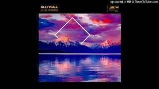 Olly Wall - Blue Sunrise (Extended Mix)