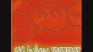 40 Below Summer - P. S. I hate you