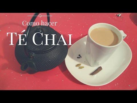 Te Chai con Leche - Como hacer Te Chai en casa - Receta de Té Chai Fácil | Masala Chai