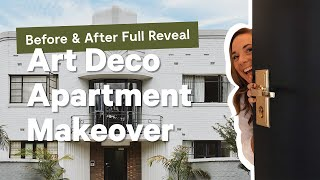 Art Deco Apartment Makeover! Before & After Reveal + Styling Interior Tips!   🏘️