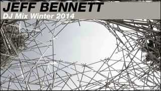 <b>Jeff Bennett</b>    DJ Mix Winter 2014