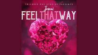 Feel That Way | Jemai Gibson