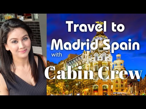 Cabin Crew Travel Fun in Madrid SPAIN