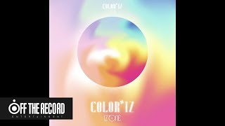 IZ*ONE (아이즈원)   1st Mini Album [COLOR*IZ] Highlight Medley