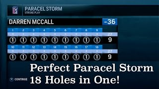 EA SPORTS™ Rory McIlroy PGA TOUR® - Perfect Paracel Storm - 18 holes in One!