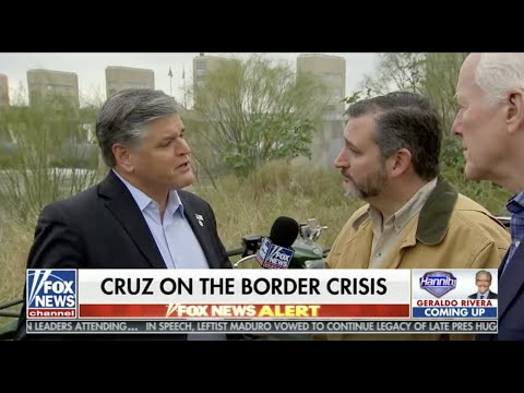Sens. Cruz, Cornyn Discuss Border Security with Hannity in McAllen, Texas