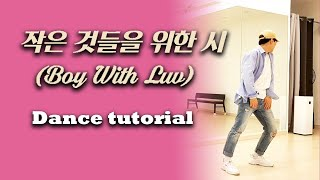 [Dance Tutorial] (MV ver) BTS - Boy With Luv (Count + Mirrored) 안무배우기
