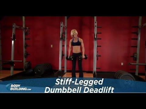 Stiff Legged Dumbbell Deadlift - Legs / Glutes Exercise - Bodybuilding.com