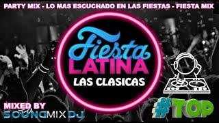 Las Clásicas de las Fiestas Vol.3 || Fiesta Latina 2019 || Fiesta Mix || Party Mix