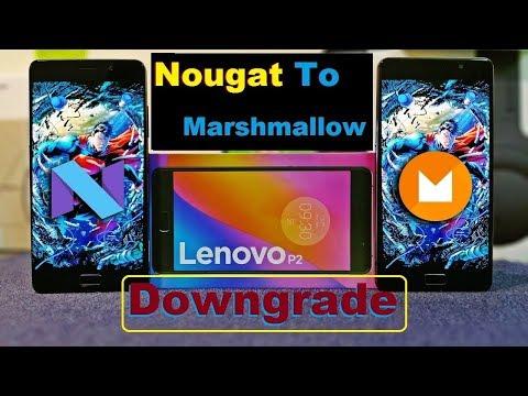 Lenovo k6 Power Nougat to Marshmallow Downgrade||Part 1