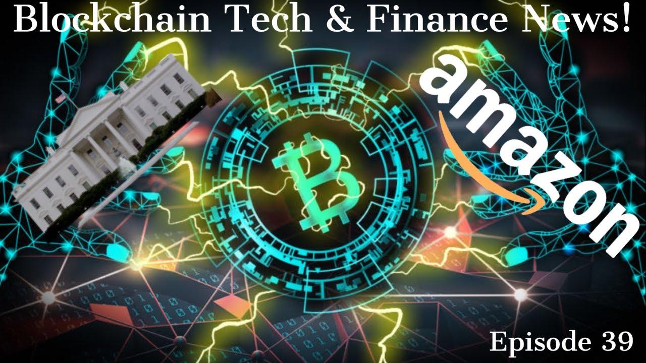 Blockchain Tech & Finance News! Episode 39! thumbnail