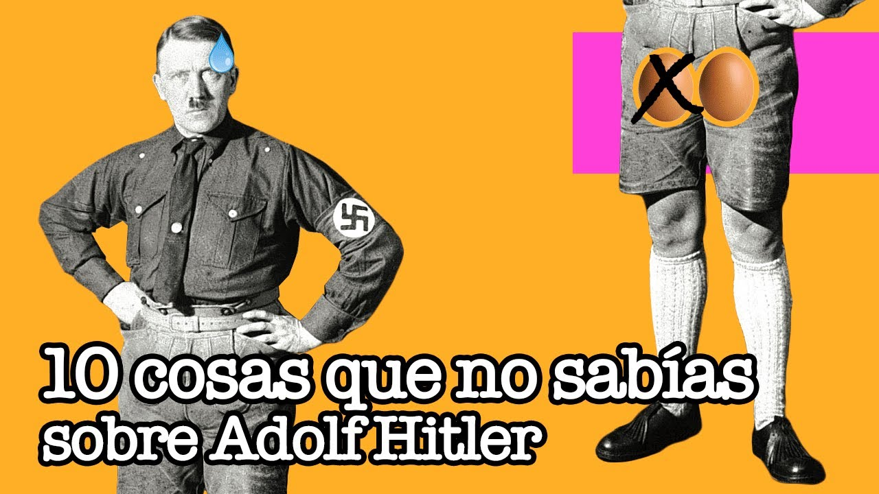 10 cosas que no sabías sobre Adolf Hitler