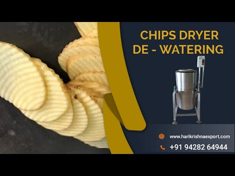 Hydro Potato Chips Dryer Machine