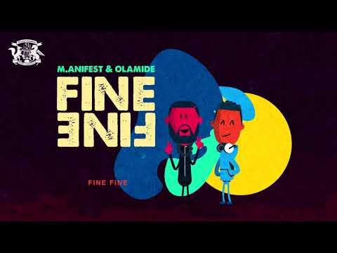 M.anifest – Fine Fine ft. Olamide
