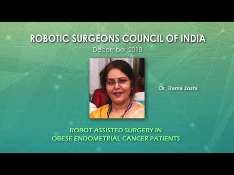 Robot Assisted Surgery in Obese Endometrial Cancer Patients
