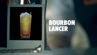 BOURBON LANCER DRINK RECIPE - HOW TO MIX