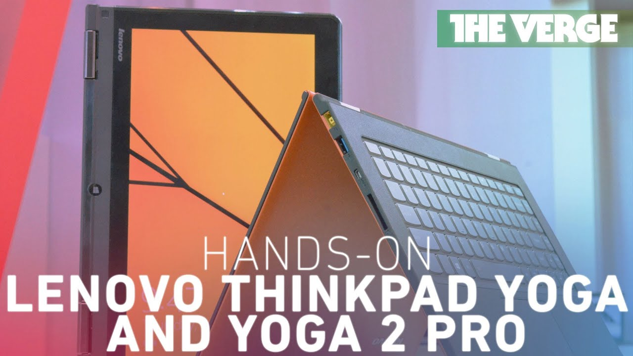 Lenovo Thinkpad Yoga and Yoga 2 Pro (hands-on) thumbnail