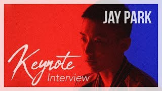 [KEYNOTE interview] #5 JAY PARK (박재범)