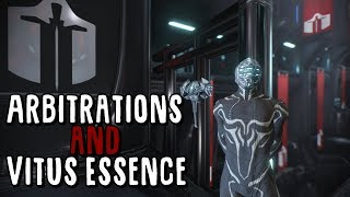 [Warframe] Arbitrations and Vitus Essence Guide
