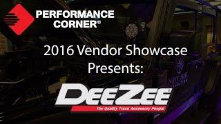 2016 Performance Corner™ Vendor Showcase presents: Dee Zee