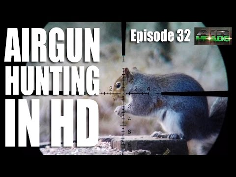 Airgun Hunting in HD – AirHeads, episode 32