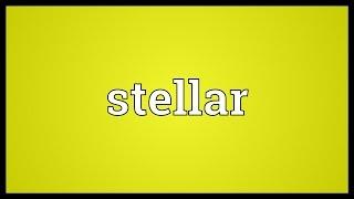 Stellar Meaning