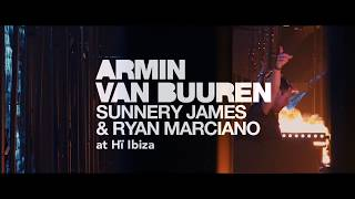 Armin van Buuren and Sunnery James  Ryan Marciano at H Ibiza
