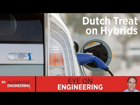 SAE Eye on Engineering: Dutch Treat on Hybrids