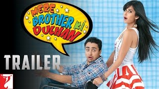 Mere Brother Ki Dulhan - Theatrical Trailer
