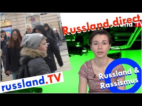 Rassismus in Russland [Video]