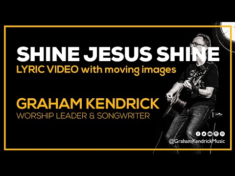 Shine Jesus Shine - Youtube Lyric Video