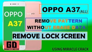 oppo a37 pattern unlock without data loss - मुफ्त