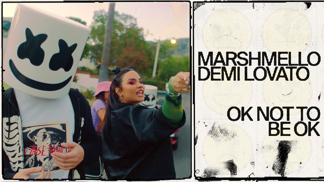 Marshmello & Demi Lovato — OK Not To Be OK