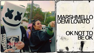 Marshmello & Demi Lovato – OK Not To Be OK