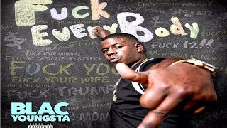 Blac Youngsta - Intro (Fuck Everybody)