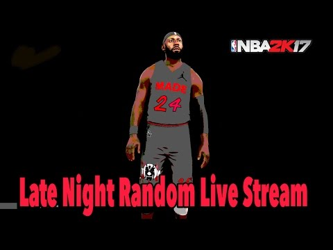 NBA 2K17 Pro AM | Late Night Random TMM Live Stream