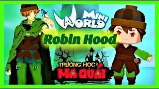 TRƯỜNG HỌC MA QUÁI: -tập 18- 1 ngày làm Robin Hood   Thử thách truy tìm kho báu trong truyền thuyết