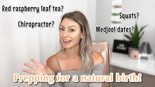 HOW I PREPARED MY BODY + MIND FOR A NATURAL BIRTH
