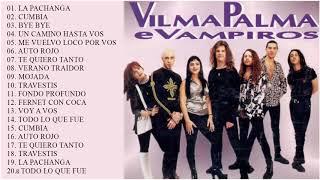 Vilma Palma e Vampiros Sus Mejores Canciones   Grandes Exitos De Coleccion