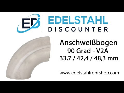 Edelstahl Schweissbogen Rohrbogen 90 Grad V2a